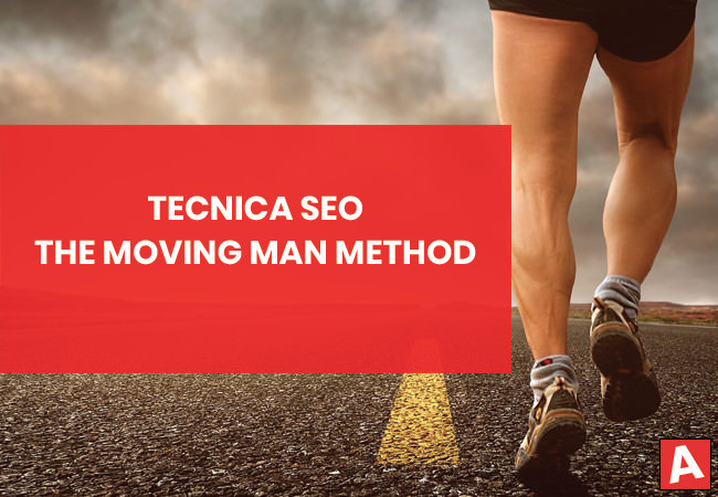 The Moving Man Method: Tecnica SEO